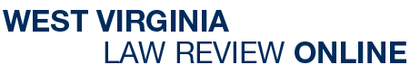 West Virginia Law Review Online