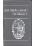 West Virginia History : A Bibliography and Guide to Research by Harold M. Forbes